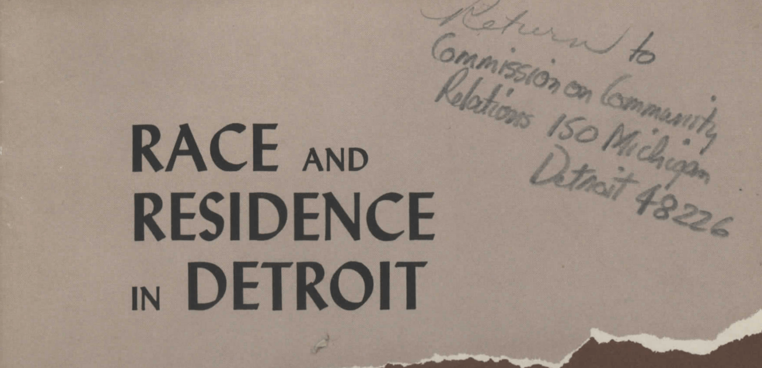 Race and Residence in Detroit