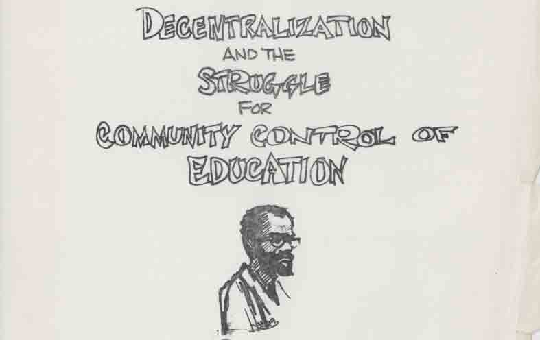 Flyer, Decentralization and the Struggle for Community Control of Education
