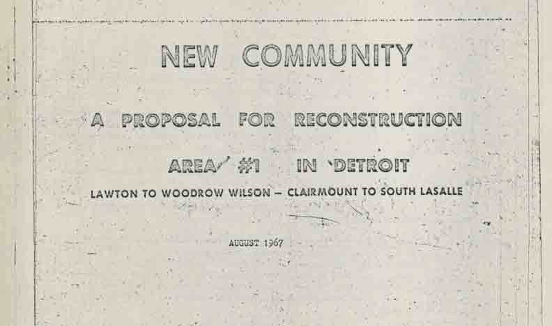 New Community: A Proposal for Reconstruction Area #1 in Detroit